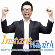   (Instant Wealth) 05  34  40 